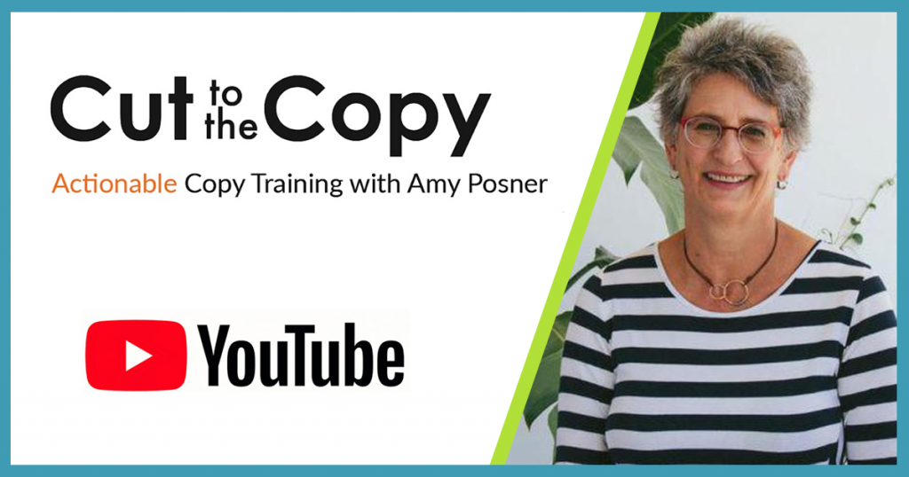 Cut to the Copy - Actionable Copy Training with Amy Posner - YouTube Channel